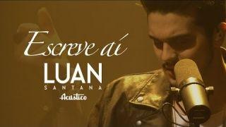 Luan Santana - Escreve aí (Vídeo Oficial)