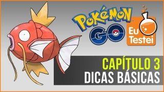 Dicas básicas pra jogar Pokémon Go