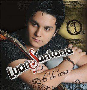 As músicas de Luan Santana.