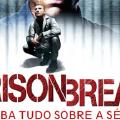 Curiosidades do Seriado Prison Break