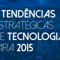 5 Previsões tecnológicas para 2015