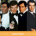 007 - A trajetória do Agente James Bond no cinema