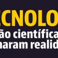 11 tecnologias da ficção científica que se tornaram realidade