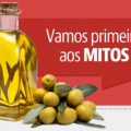 Mitos e verdades que você precisa conhecer sobre o azeite