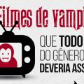 10 Filmes de Vampiros que todo fã do gênero deveria assistir