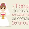 7 famosos internacionais que se casaram antes de completar 20 anos