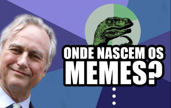 Onde nascem os memes?