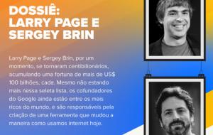 Tudo sobre os co-fundadores do Google: Larry Page e Sergey Brin