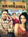 A Brasileira - Cartaz do Filme