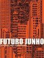 Futuro Junho - Cartaz do Filme
