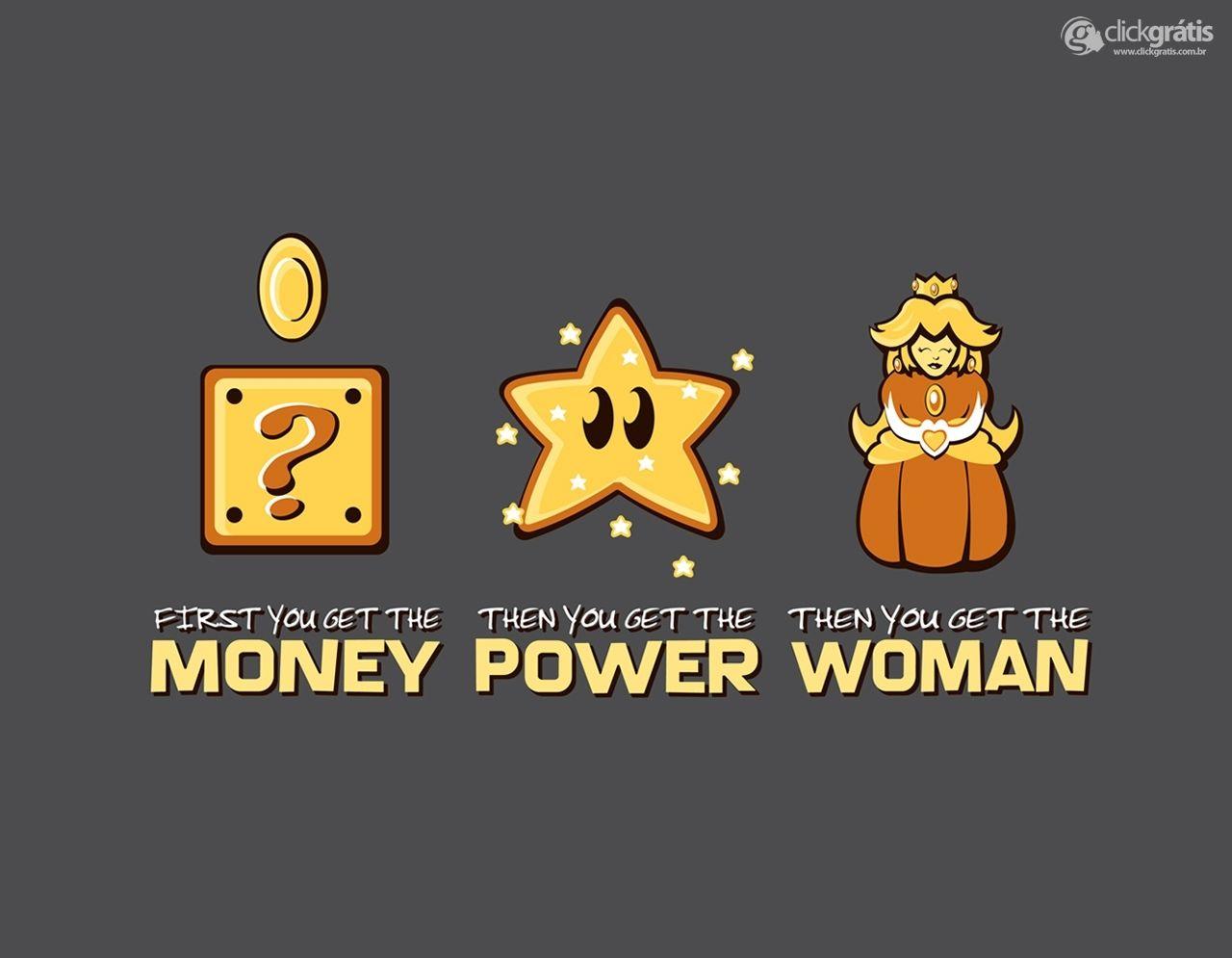 Dinheiro, Poder e Mulher - Mario Bros