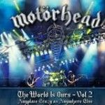 Motorhead ao vivo no novo DVD  The World Is Ours Vol 2