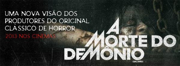 Saiba tudo sobre A Morte do Demônio